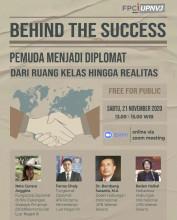 "Webinar Behind The Success (BTS) #2:  ""Pemuda Menjadi Diplomat: Dari Ruang Kelas Hingga Realitas"""