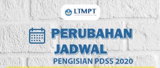 Perubahan Jadwal Pengisian PDSS 2020